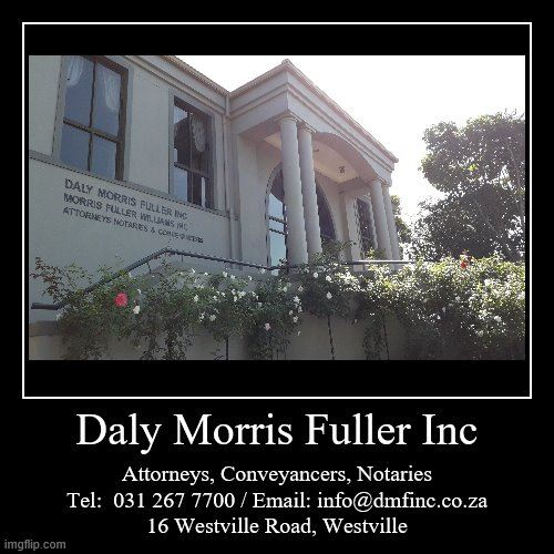 Daly Morris Fuller Inc (Durban, Pinetown, Verulam jurisdictions) Attorneys / Lawyers / law firms in Westville (South Africa)
